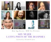Soy Mujer – Latinx Poets of the Diaspora